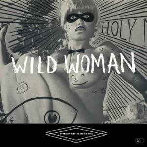 Face A : Wild Woman Face B : Love is For Sorti en 2012.